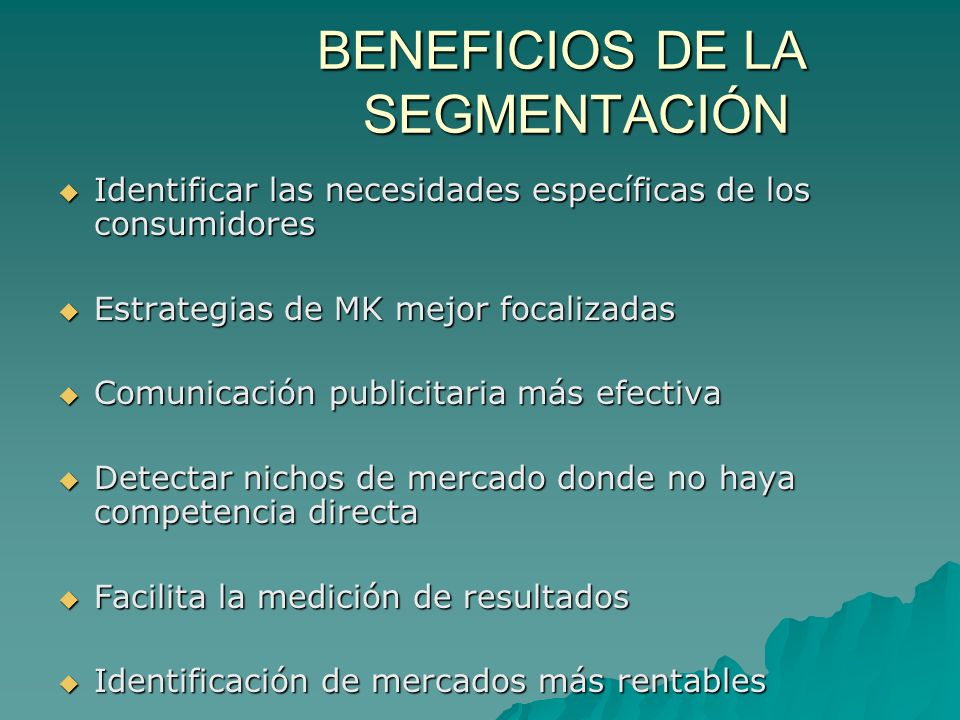 ESTRATEGIAS DE MK Específica para cada segmento Específica para cada segmento Respuesta similar del segmento a la estrategia (Mix de MK) en cuanto al: Respuesta similar del segmento a la estrategia (Mix de MK) en cuanto al: - Producto o Servicio - Producto o Servicio - Precio - Precio - Plaza (Distribución) - Plaza (Distribución) - Plan de Comunicación - Plan de Comunicación (Promoción, Publicidad, RRPP, MK Directo)
