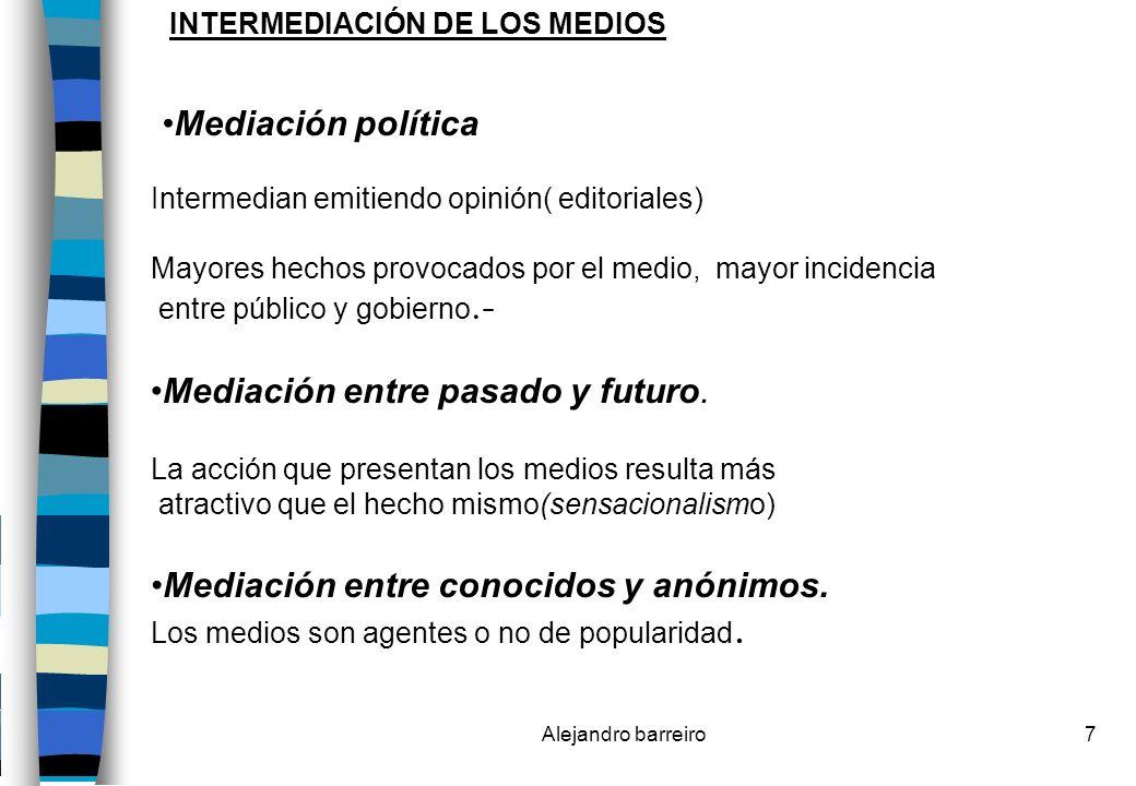 Alejandro barreiro8 CLASIFICACION DE LOS MEDIOS Medios calientes: Son los que se desarrollan utilizando un solo sentido.