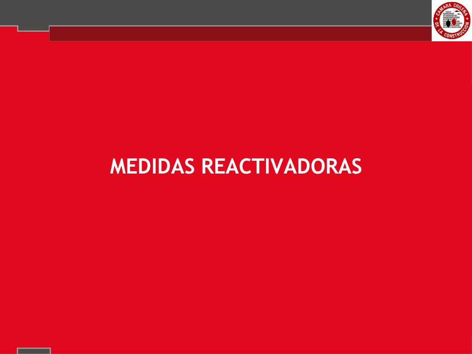 MEDIDAS REACTIVADORAS