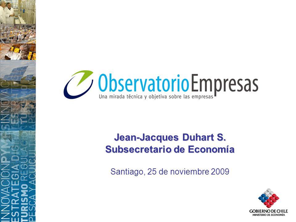 Jean-Jacques Duhart S. Subsecretario de Economía Santiago, 25 de noviembre 2009