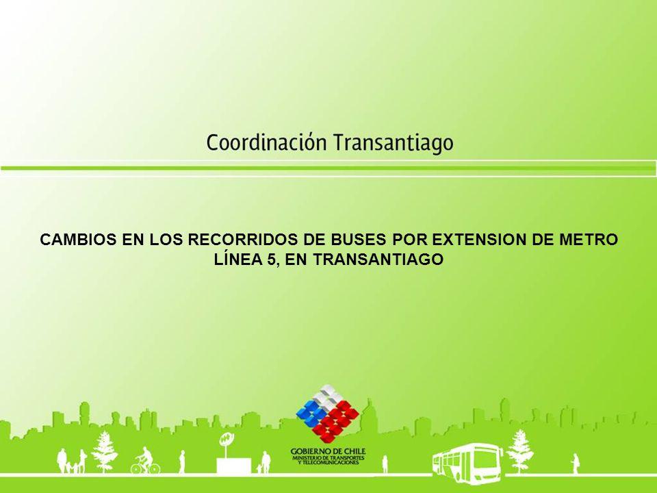 EXTENSIÓN LINEA 5 (Hasta Pudahuel) OPERACIÓN DE SERVICIOS DE BUSES, EXTENSIÓN LINEA 5 Contempla 4 nuevas Estaciones de Metro (Gruta de Lourdes, Blanqueado, Lo Prado y Pudahuel).