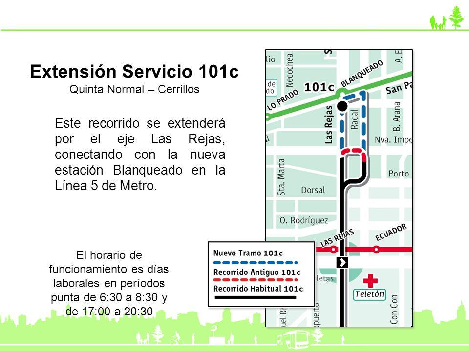 Extensión Servicio 101c Quinta Normal – Cerrillos Este recorrido se extenderá por el eje Las Rejas, conectando con la nueva estación Blanqueado en la