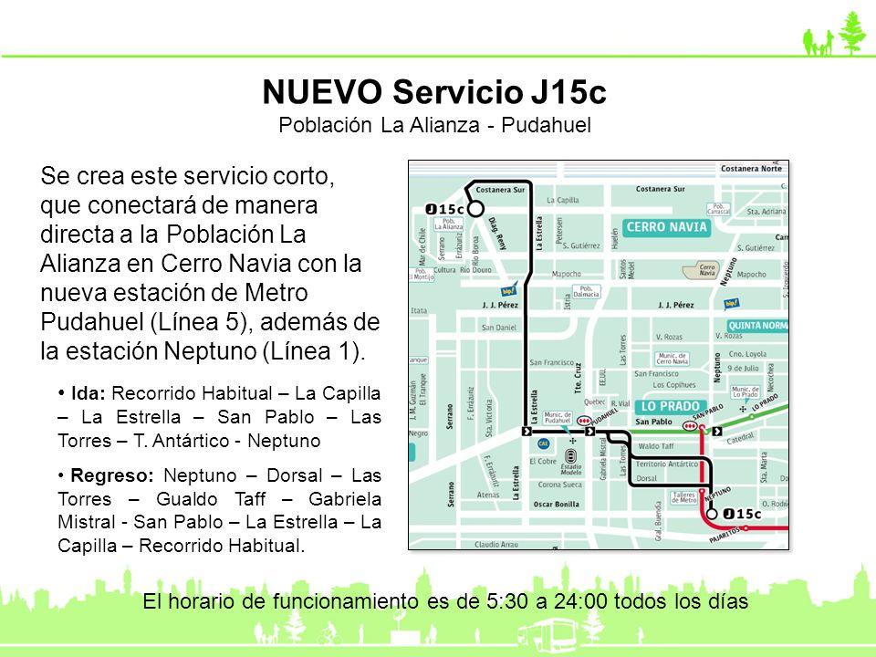 Se crea este servicio corto, que conectará de manera directa a la Población La Alianza en Cerro Navia con la nueva estación de Metro Pudahuel (Línea 5