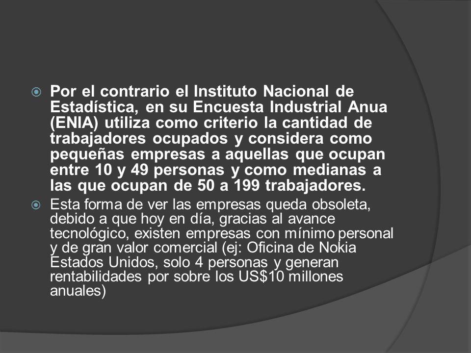 Por el contrario el Instituto Nacional de Estadística, en su Encuesta Industrial Anua (ENIA) utiliza como criterio la cantidad de trabajadores ocupado