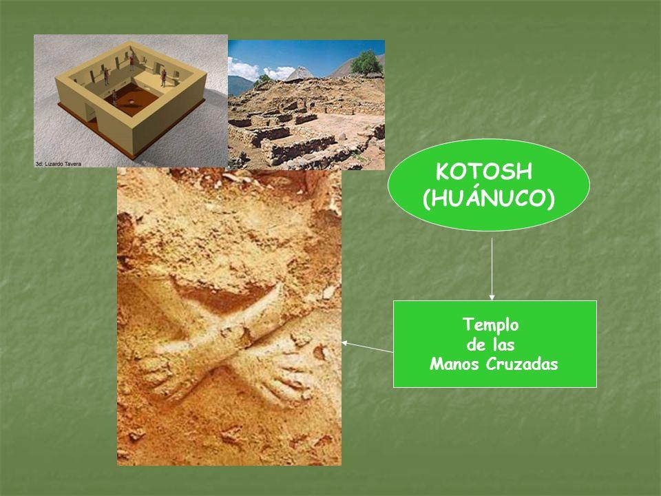 KOTOSH (HUÁNUCO) Templo de las Manos Cruzadas
