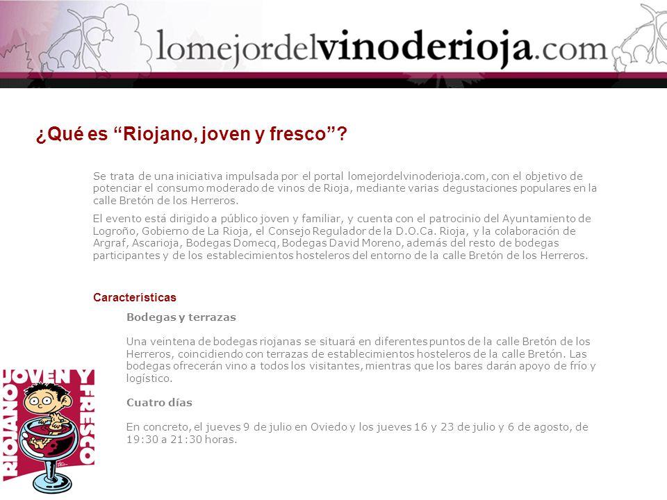 ¿Qué es Riojano, joven y fresco? Se trata de una iniciativa impulsada por el portal lomejordelvinoderioja.com, con el objetivo de potenciar el consumo