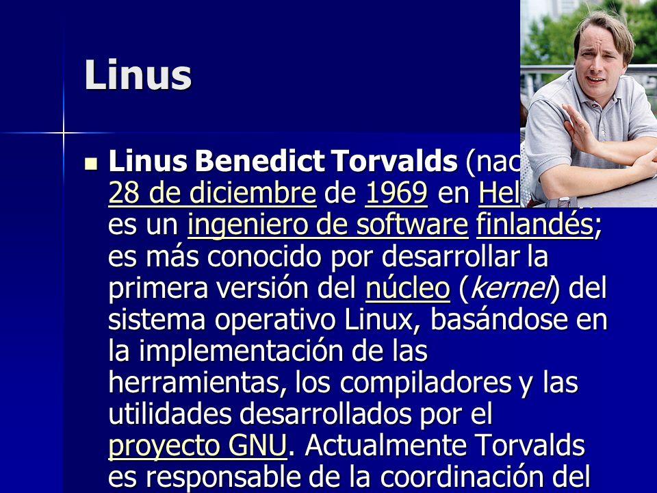 Linus Linus Benedict Torvalds (nacido el 28 de diciembre de 1969 en Helsinki), es un ingeniero de software finlandés; es más conocido por desarrollar