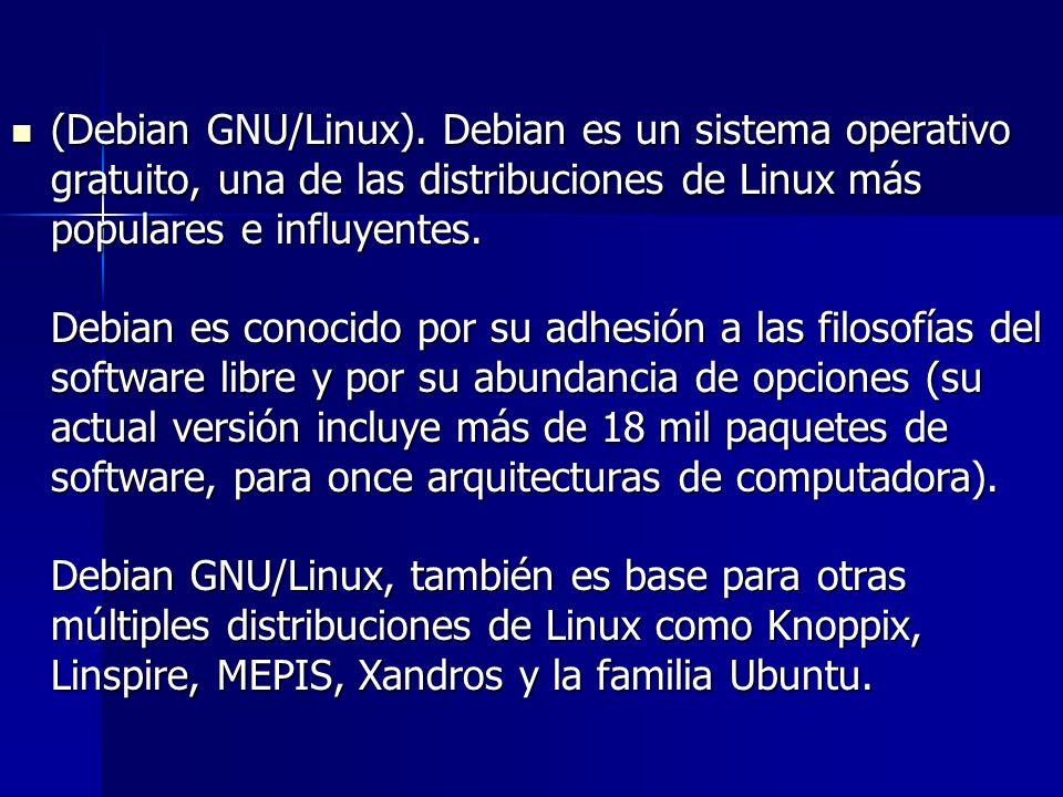(Debian GNU/Linux). Debian es un sistema operativo gratuito, una de las distribuciones de Linux más populares e influyentes. Debian es conocido por su