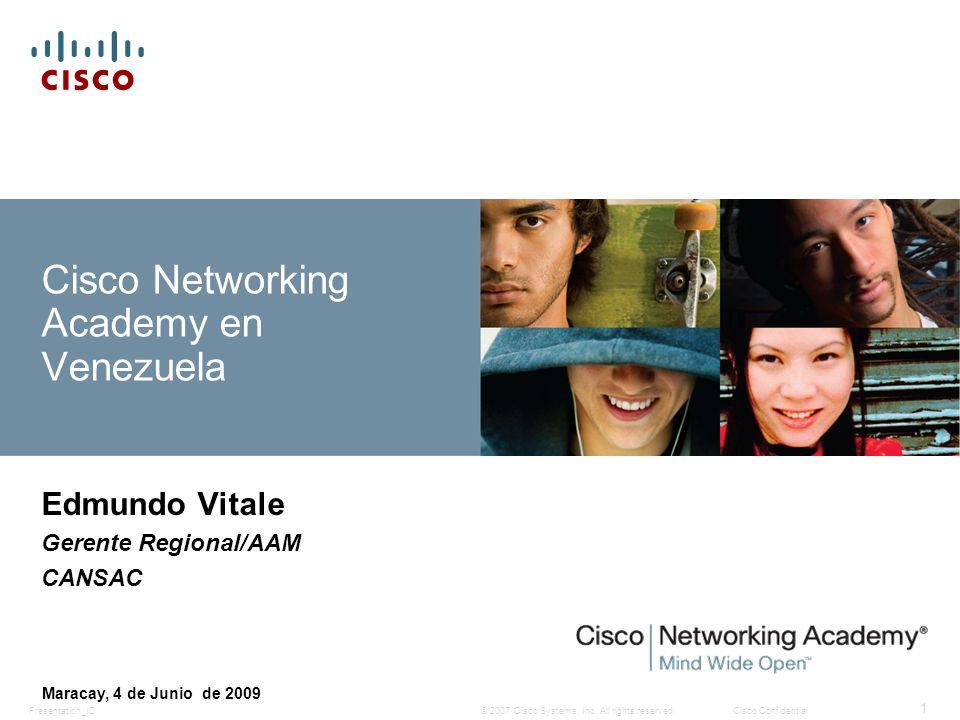 Presentation_ID 22 © 2007 Cisco Systems, Inc.