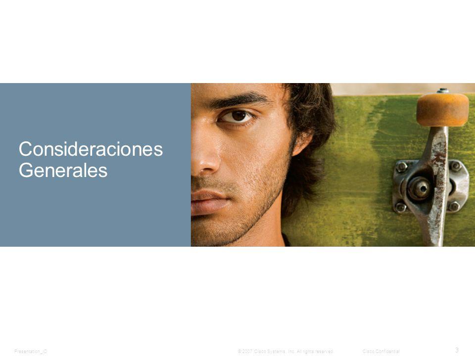 Presentation_ID 4 © 2007 Cisco Systems, Inc.