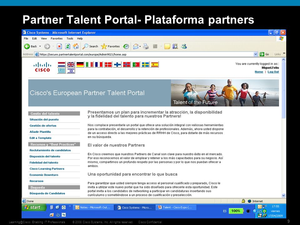 9 © 2008 Cisco Systems, Inc. All rights reserved.Cisco ConfidentialLearning@Cisco: Enabling IT Professionals Partner Talent Portal- Plataforma partner