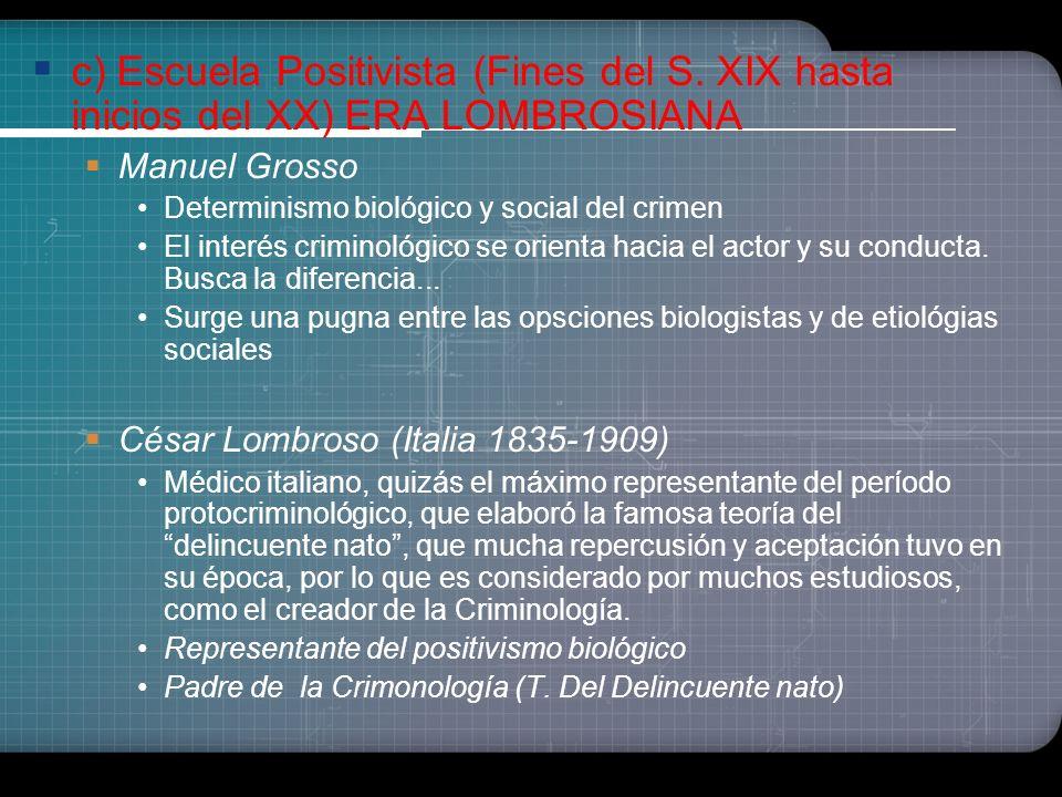 b) Tendencia Médico-psiquiátrica Estudios iniciales de la medicina psiquiátrica y neurológica. Precedieron al positivismo biológico de C.Lombroso. Jua