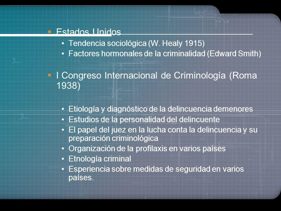 Fase Criminológica o Científica Inicios de la Criminología Científica (primeras décadas del s. XX) Francia (Ernesto Dupre 1862-1941) Perversidad const