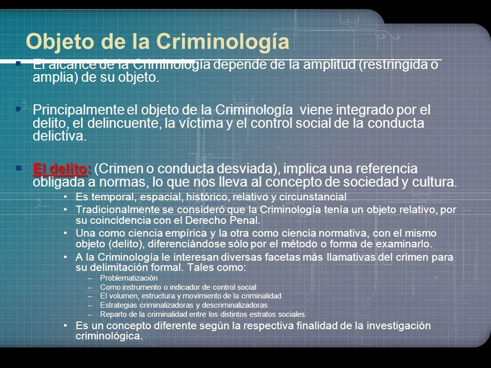 Criminología: Concepto Ciencia interdisciplinaria que estudia las características y los factores de los fenómenos delictivo y antisocial, así como a l