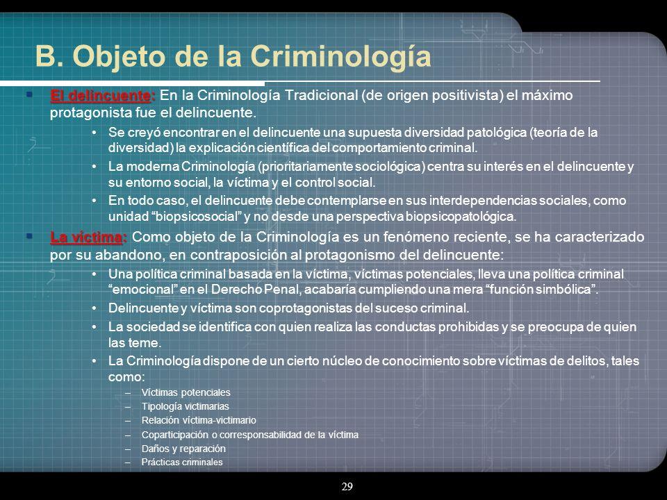 Objeto de la Criminología El alcance de la Criminología depende de la amplitud (restringida o amplia) de su objeto. Principalmente el objeto de la Cri