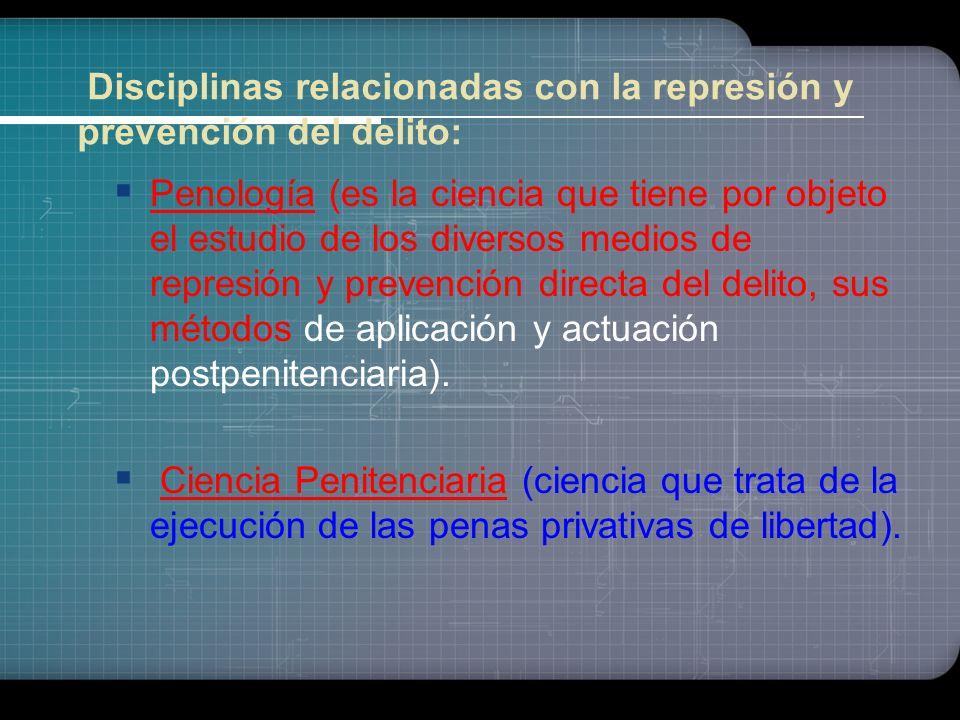 Disciplinas relacionadas con el proceso: Criminalística (es aquella ciencia a quien corresponde la prevención, persecución y esclarecimiento del delit