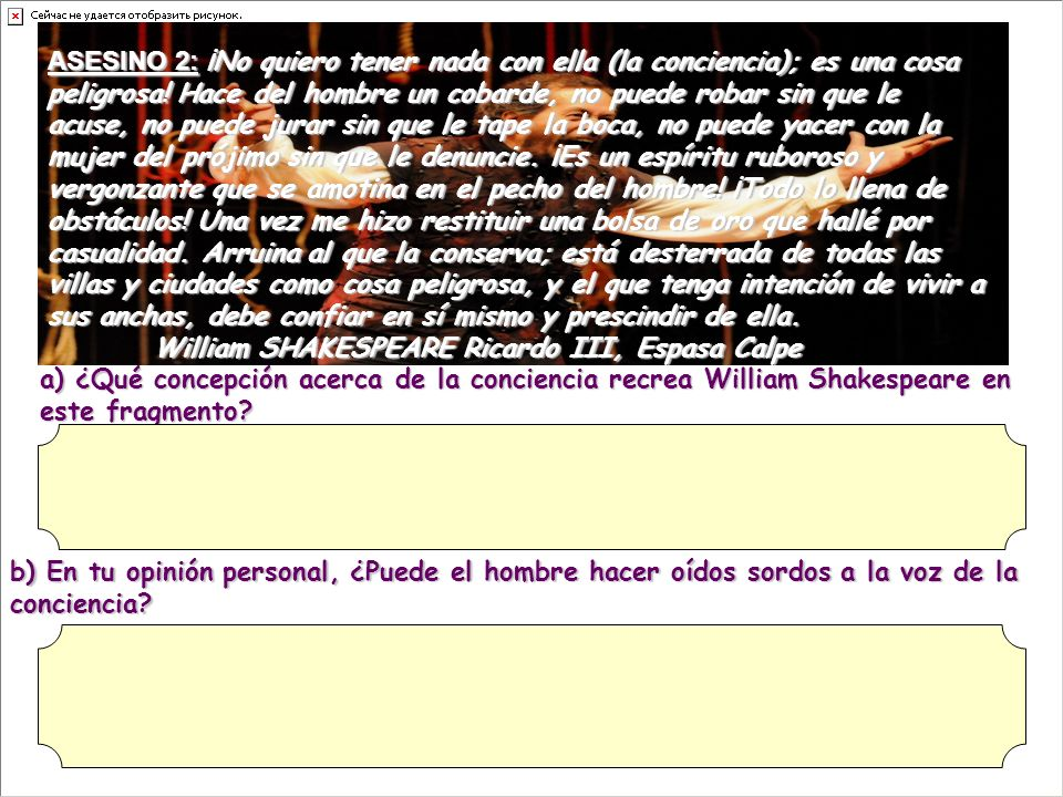 a) ¿Qué concepción acerca de la conciencia recrea William Shakespeare en este fragmento.