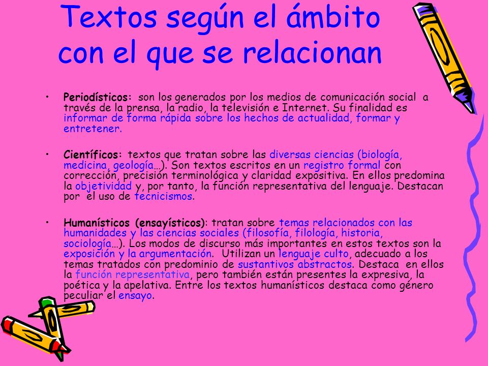 Tipos de textos Según la situaciónColoquiales (conversación) Formales (instancia) Según el canalOrales (discurso) Escritos (carta) Según la intención