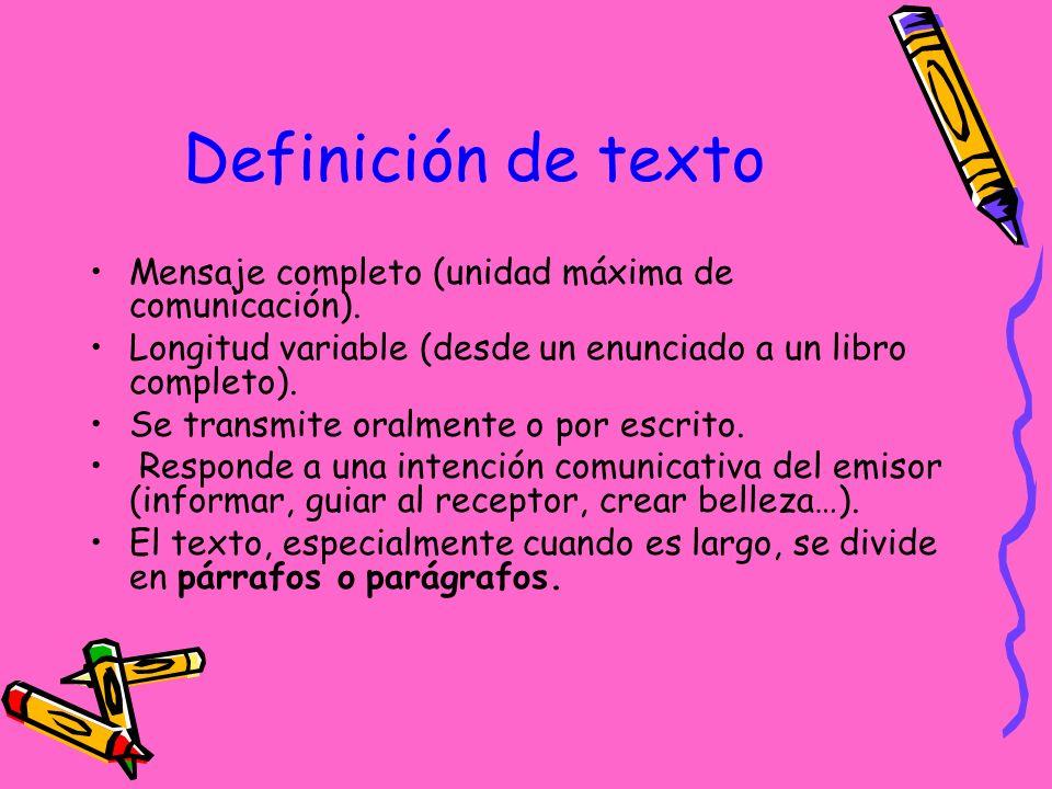Definición de texto Mensaje completo (unidad máxima de comunicación).