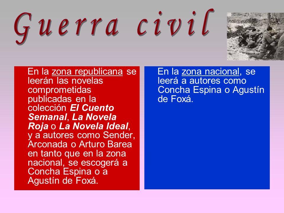 En la zona republicana se leerán las novelas comprometidas publicadas en la colección El Cuento Semanal, La Novela Roja o La Novela Ideal, y a autores
