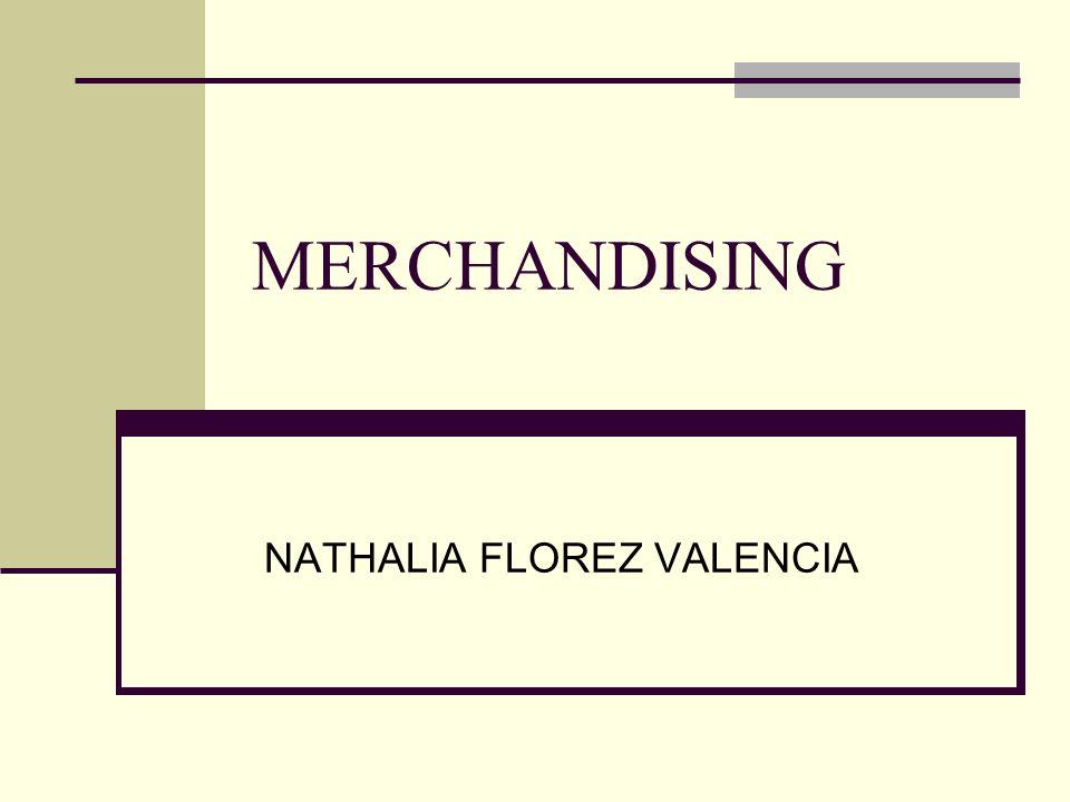 MERCHANDISING NATHALIA FLOREZ VALENCIA