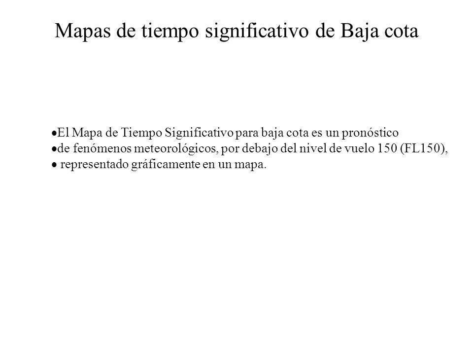 Mapas de tiempo significativo de Baja cota El Mapa de Tiempo Significativo para baja cota es un pronóstico de fenómenos meteorológicos, por debajo del