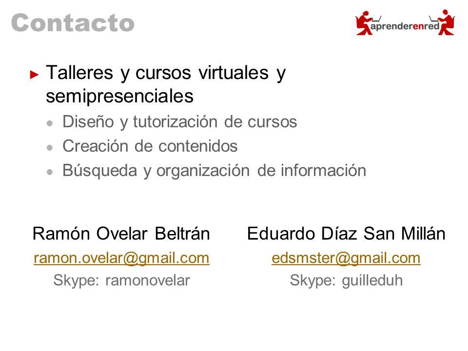 Contacto Talleres y cursos virtuales y semipresenciales Diseño y tutorización de cursos Creación de contenidos Búsqueda y organización de información