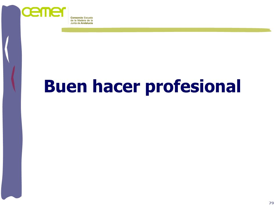 Buen hacer profesional 79