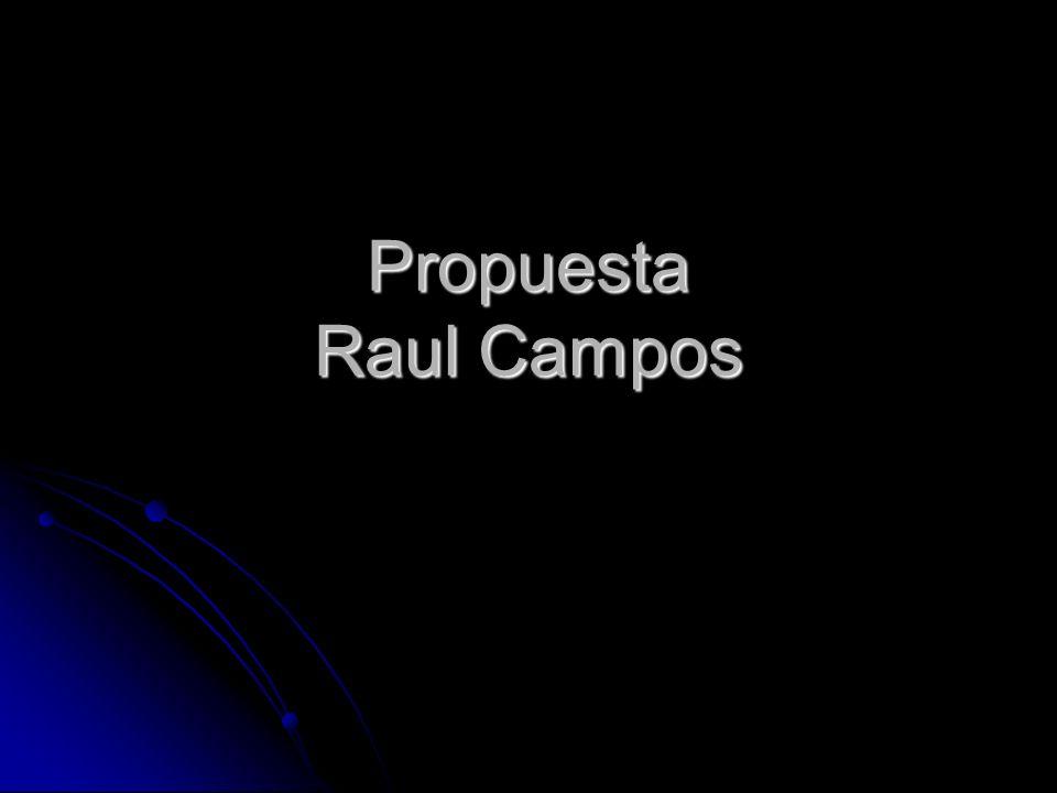Propuesta Raul Campos