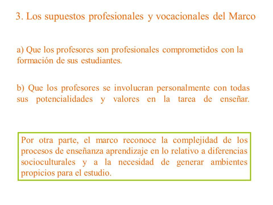 a) Que los profesores son profesionales comprometidos con la formación de sus estudiantes. b) Que los profesores se involucran personalmente con todas
