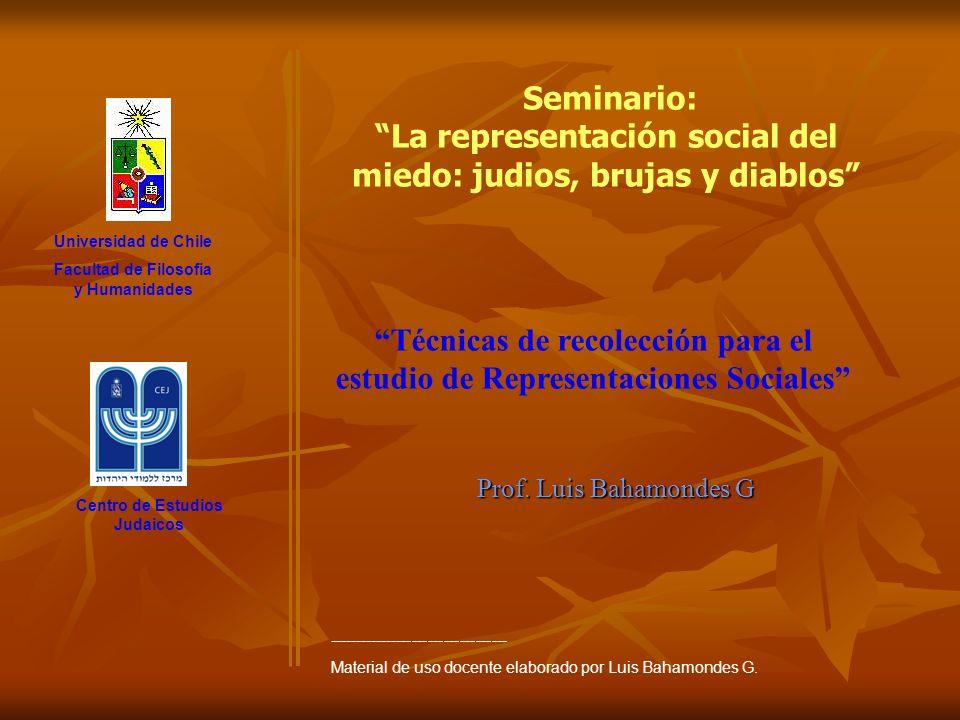 Prof. Luis Bahamondes G Universidad de Chile Facultad de Filosofia y Humanidades Centro de Estudios Judaicos Seminario: La representación social del m