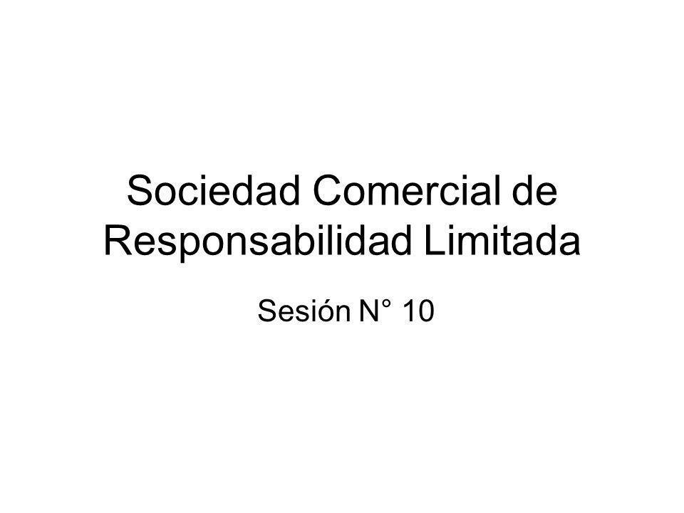Sociedad Comercial de Responsabilidad Limitada Sesión N° 10