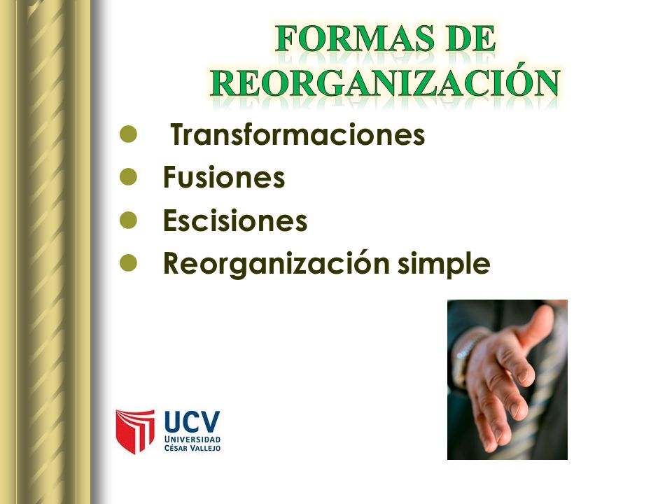 Transformaciones Fusiones Escisiones Reorganización simple