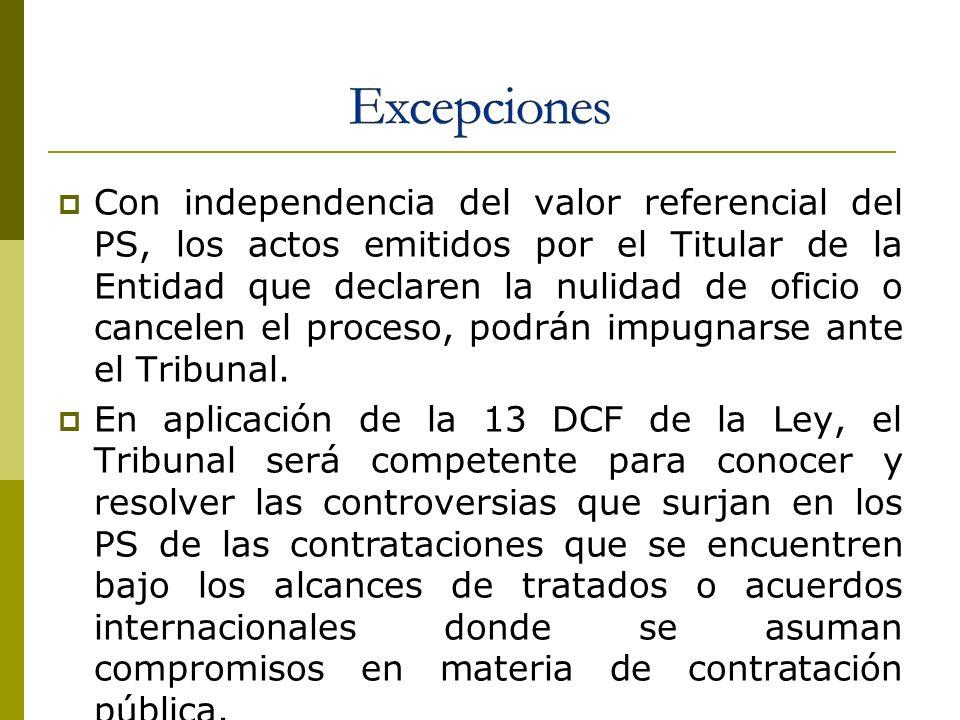 Con independencia del valor referencial del PS, los actos emitidos por el Titular de la Entidad que declaren la nulidad de oficio o cancelen el proces