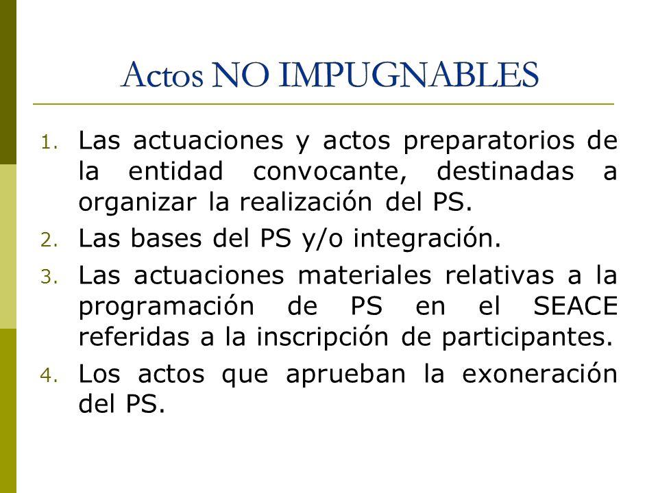 1. Las actuaciones y actos preparatorios de la entidad convocante, destinadas a organizar la realización del PS. 2. Las bases del PS y/o integración.