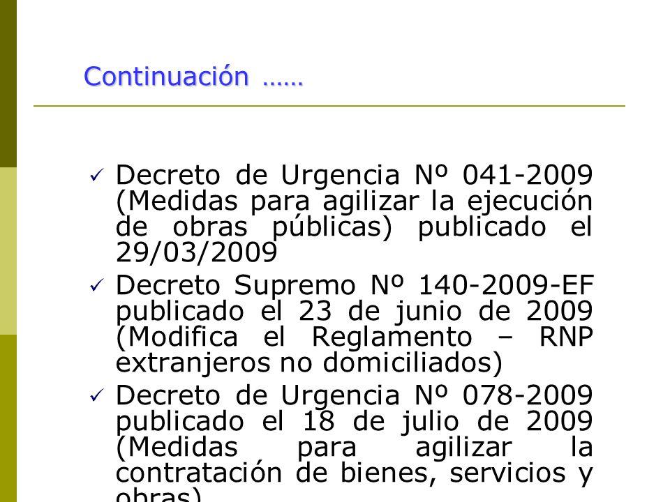 Decreto de Urgencia Nº 041-2009 (Medidas para agilizar la ejecución de obras públicas) publicado el 29/03/2009 Decreto Supremo Nº 140-2009-EF publicad