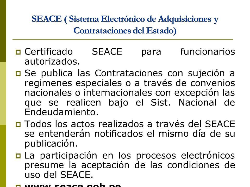 Certificado SEACE para funcionarios autorizados. Se publica las Contrataciones con sujeción a regimenes especiales o a través de convenios nacionales