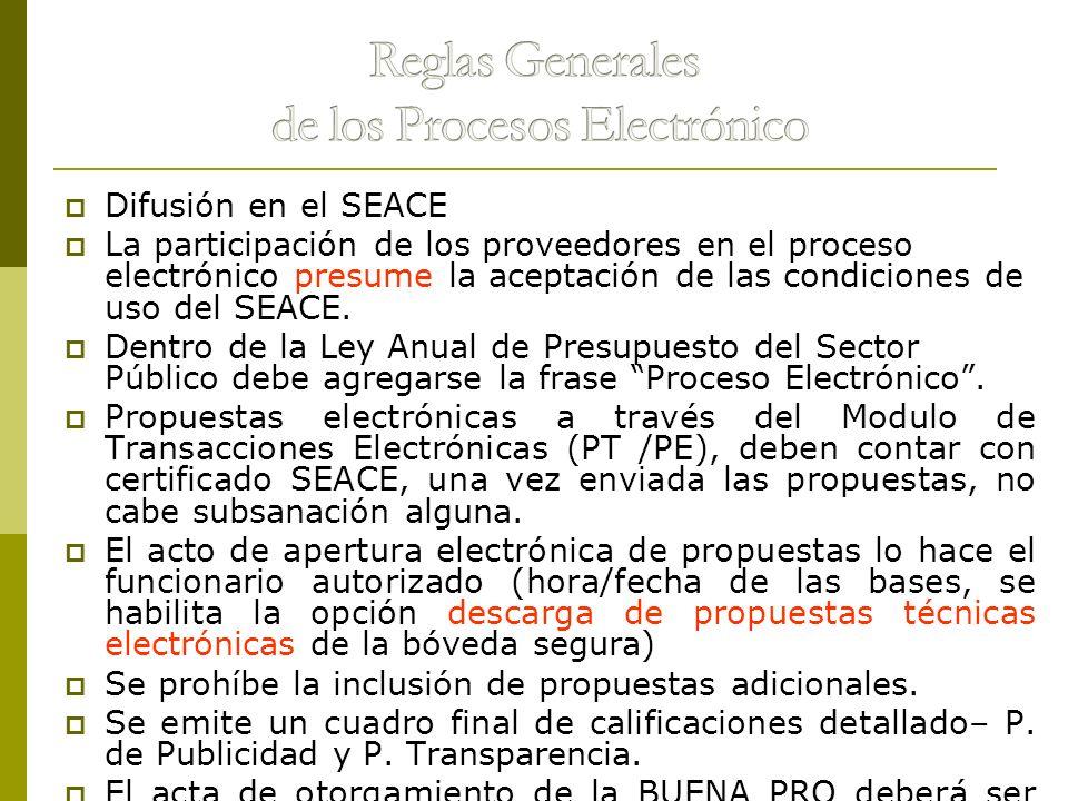 Difusión en el SEACE La participación de los proveedores en el proceso electrónico presume la aceptación de las condiciones de uso del SEACE. Dentro d