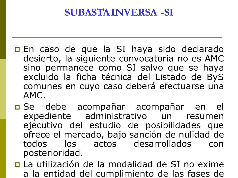 En caso de que la SI haya sido declarado desierto, la siguiente convocatoria no es AMC sino permanece como SI salvo que se haya excluido la ficha técn