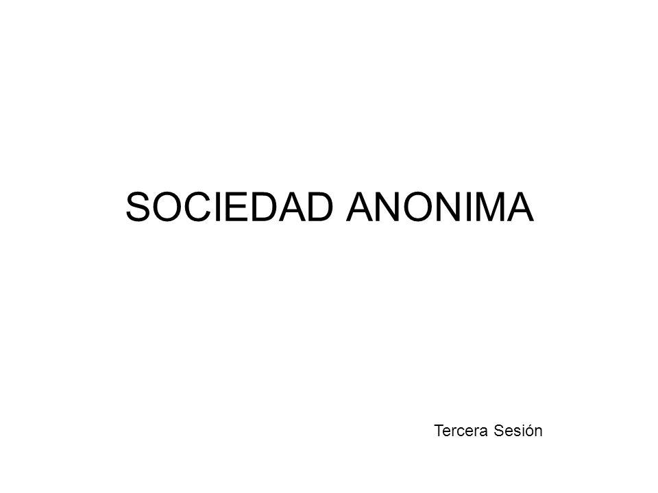 SOCIEDAD ANONIMA Tercera Sesión