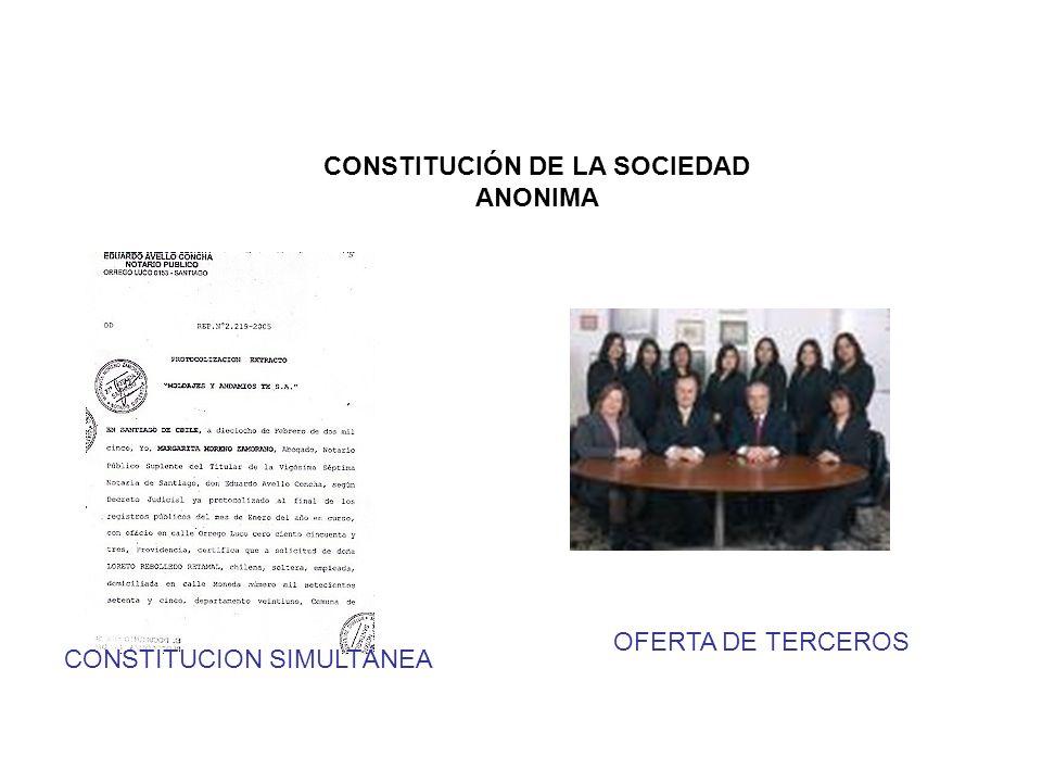 CONSTITUCIÓN DE LA SOCIEDAD ANONIMA CONSTITUCION SIMULTÁNEA OFERTA DE TERCEROS