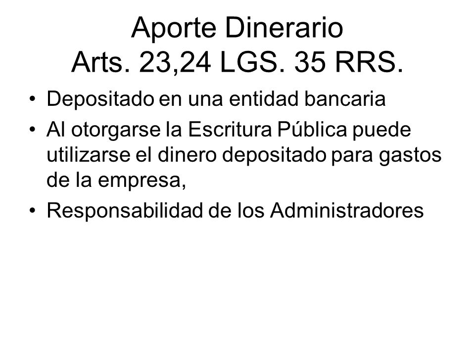 ENTREGA DE APORTES NO DINERARIOS (Arts.25-28 LGS.