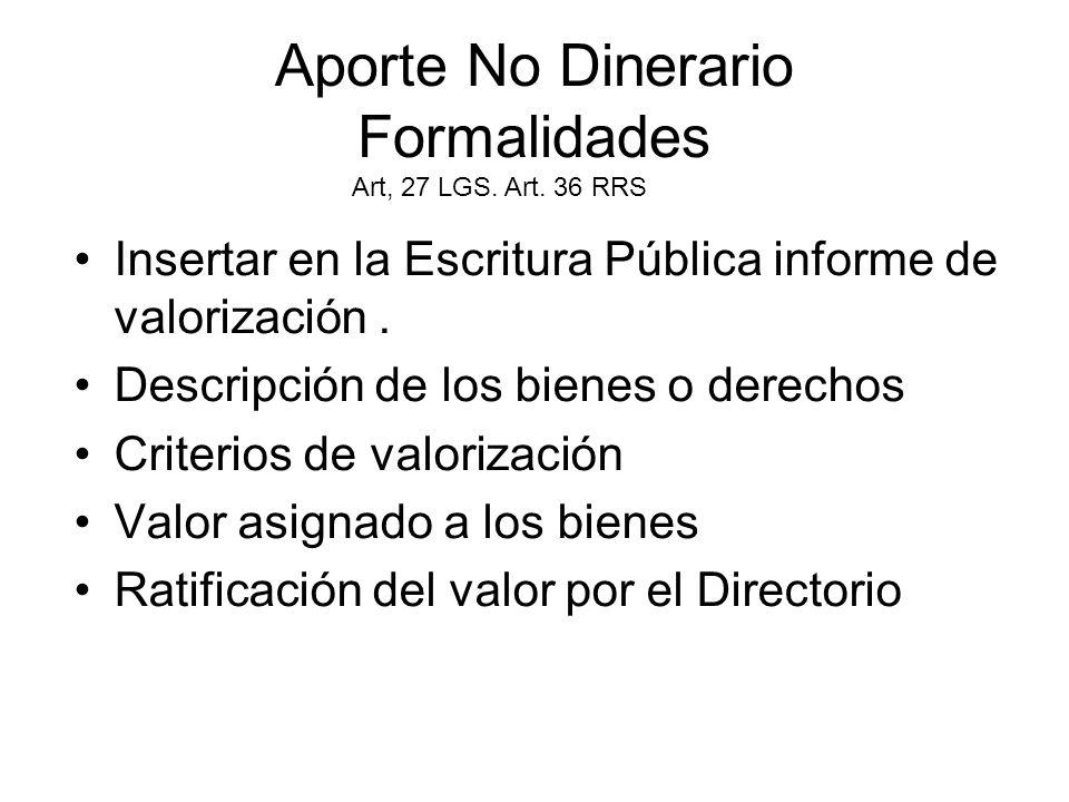 RIESGO DE LOS BIENES APORTADOS (Art.29, LGS.