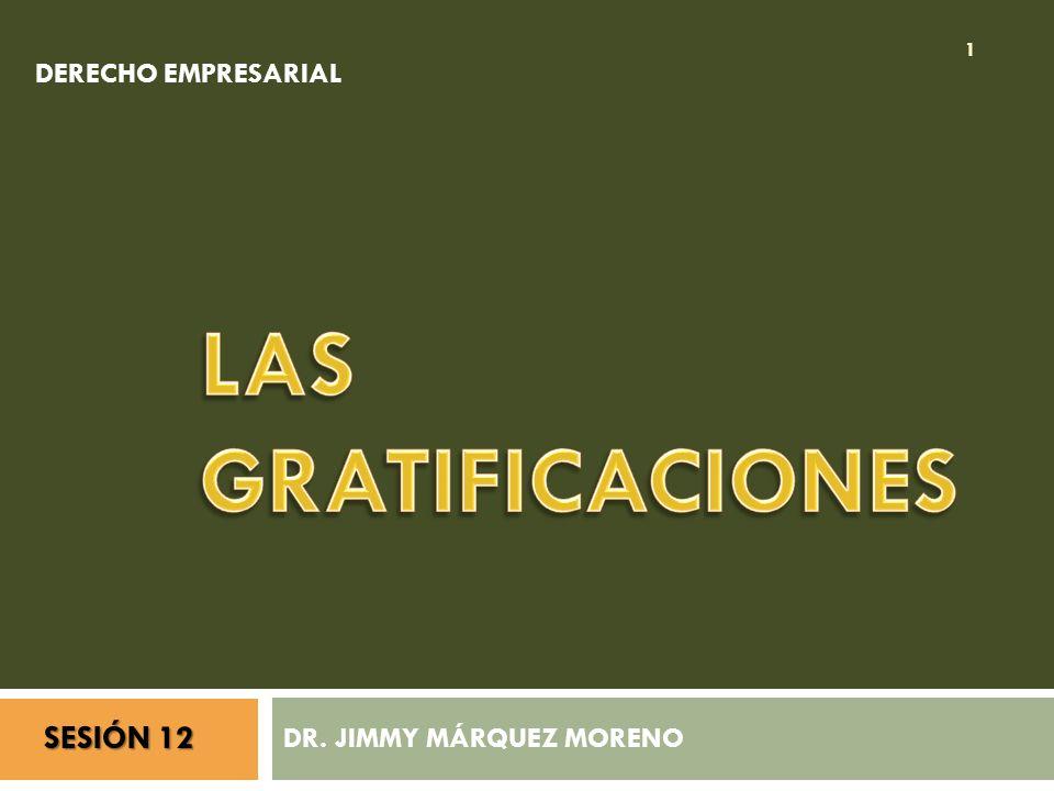 DR. JIMMY MÁRQUEZ MORENO 1 DERECHO EMPRESARIAL SESIÓN 12