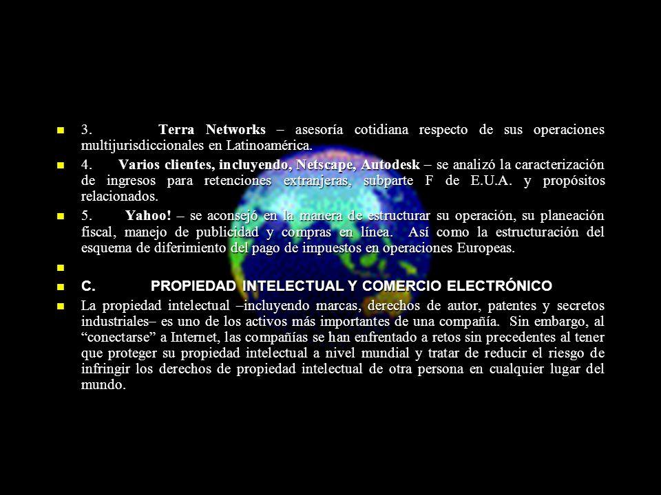 3. Terra Networks – asesoría cotidiana respecto de sus operaciones multijurisdiccionales en Latinoamérica. 3. Terra Networks – asesoría cotidiana resp