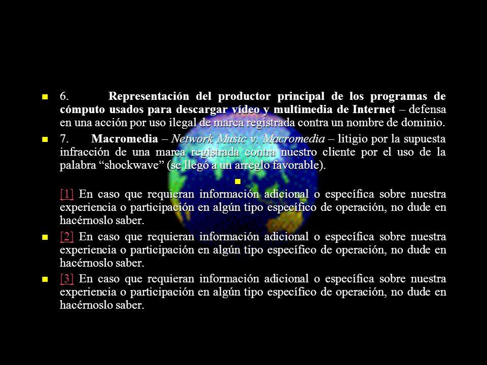 6. Representación del productor principal de los programas de cómputo usados para descargar vídeo y multimedia de Internet – defensa en una acción por