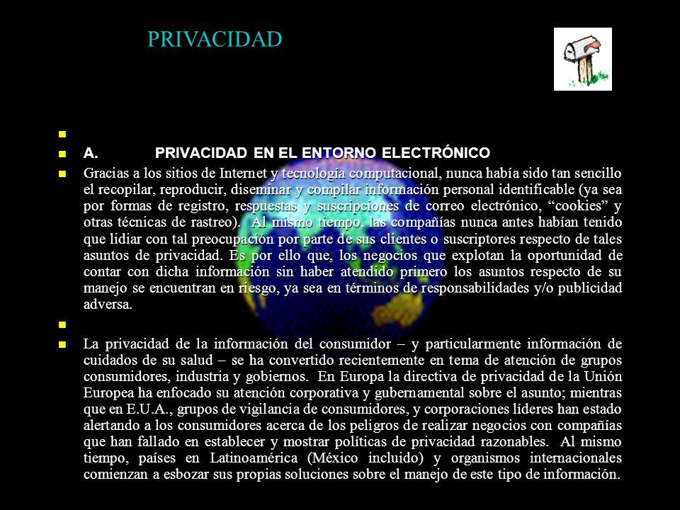 A. PRIVACIDAD EN EL ENTORNO ELECTRÓNICO A.