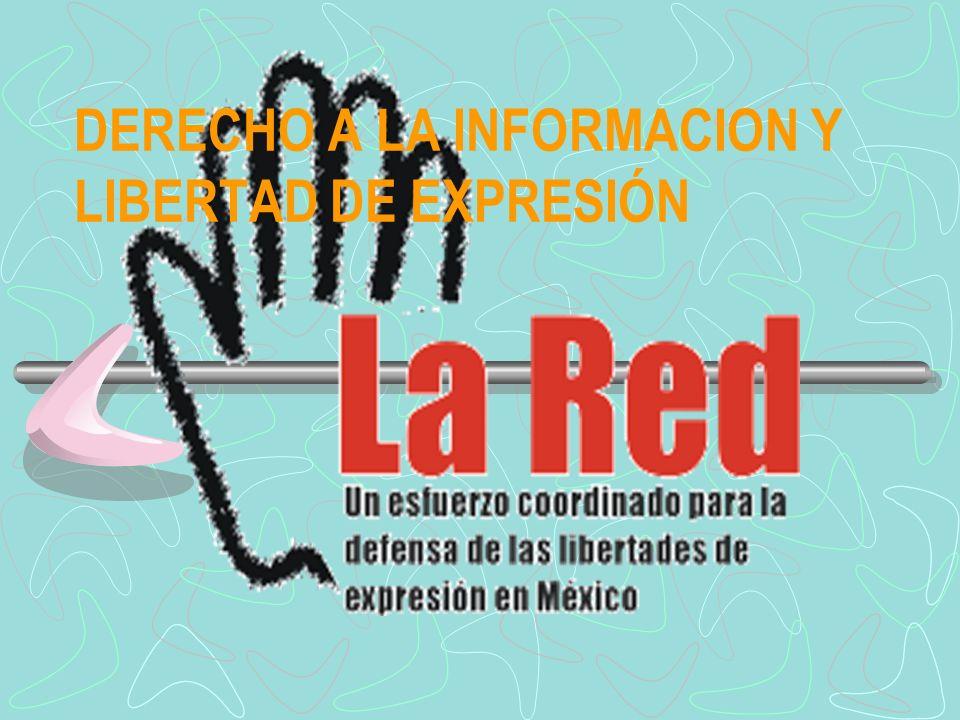 DERECHO A LA INFORMACION Y LIBERTAD DE EXPRESIÓN