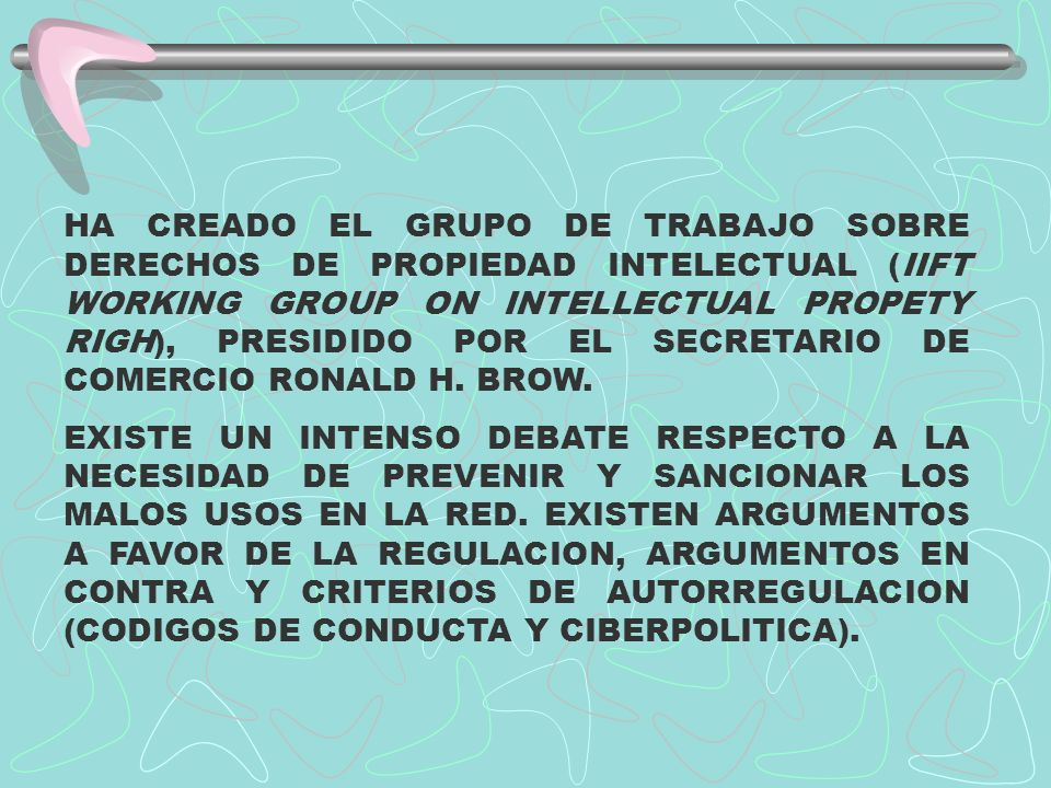 HA CREADO EL GRUPO DE TRABAJO SOBRE DERECHOS DE PROPIEDAD INTELECTUAL (IIFT WORKING GROUP ON INTELLECTUAL PROPETY RIGH), PRESIDIDO POR EL SECRETARIO D