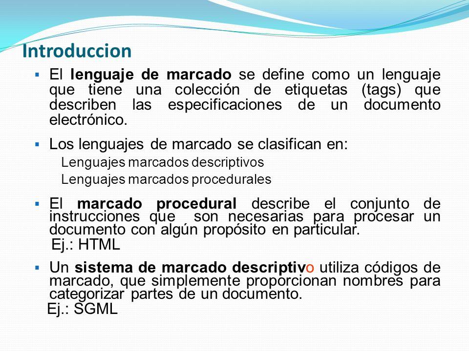 Origen de XML XML proviene de un lenguaje inventado por IBM en los años setenta, llamado GML (Generalized Markup Language), que surgió por la necesidad que tenía la empresa de almacenar grandes cantidades de información.